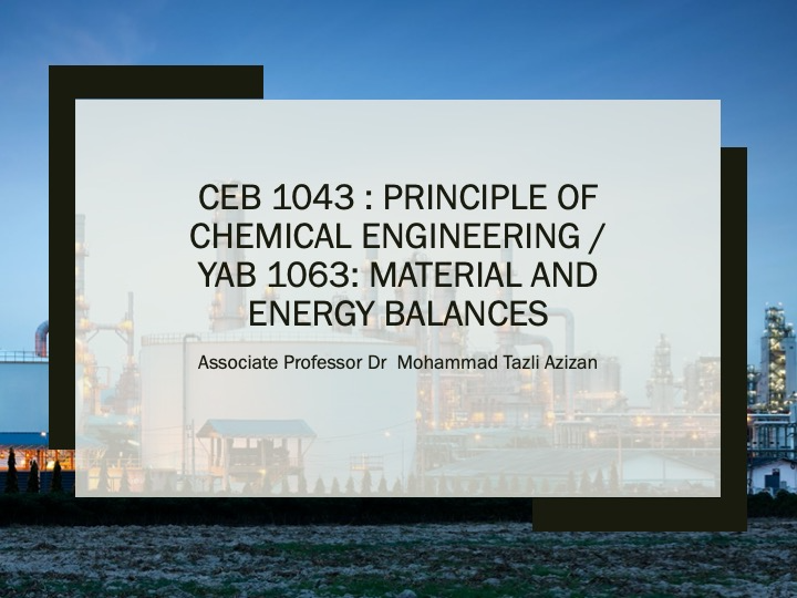 CEB1043:Principles of Chemical Engineering - May 2020